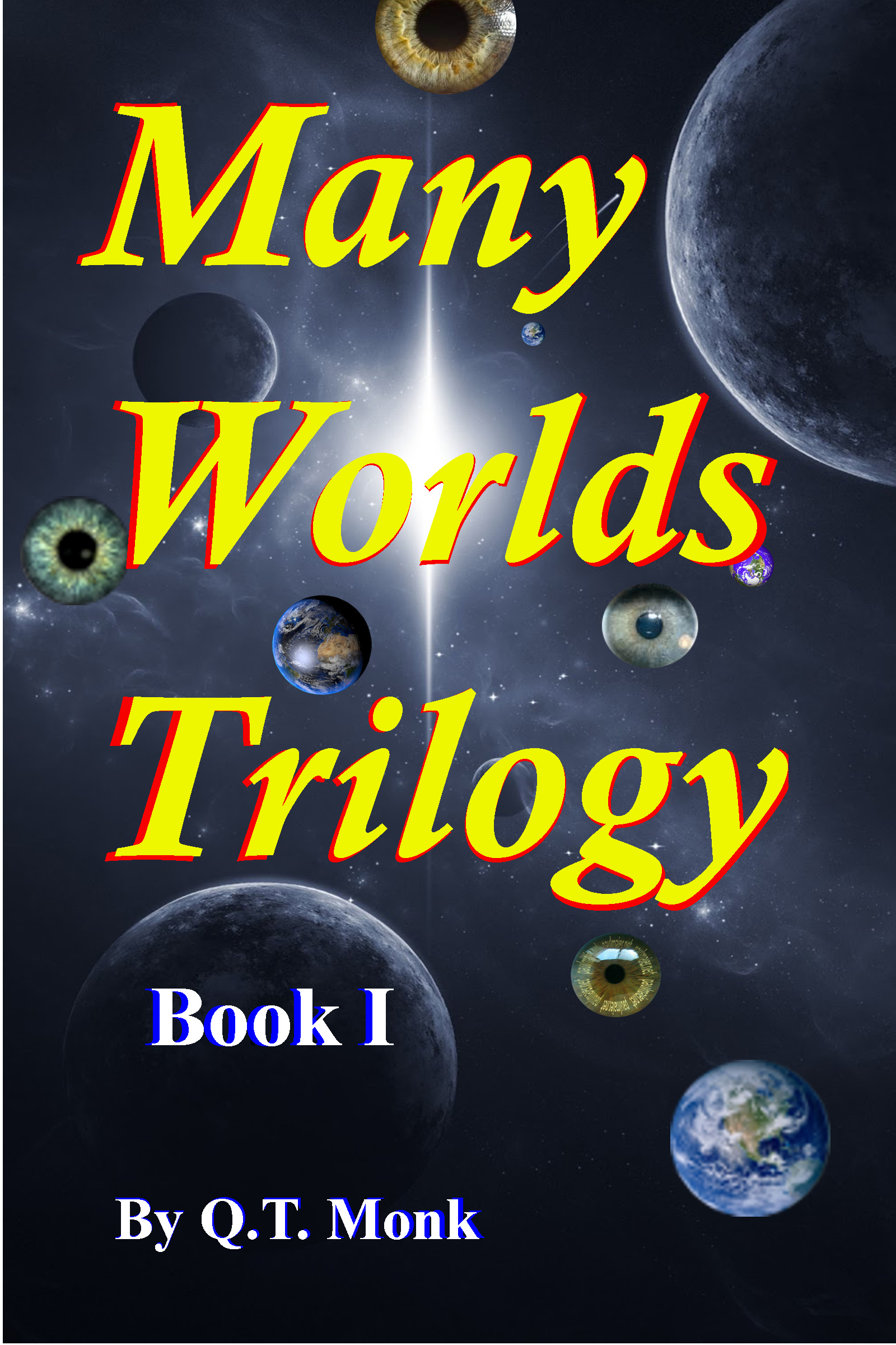 Book Cover Design Near Me : Many worlds trilogy book cover critics