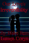 Our Love's Irreversibility Scratch Cover