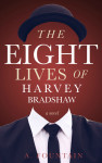 the eight lives of harvey bradshaw medium