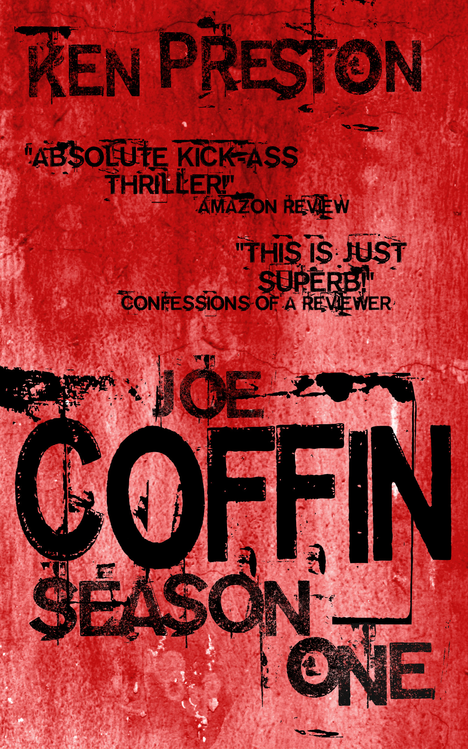 May 2017 cover critics with a fast paced multi character storyline smart dialogue and great characters the joe coffin books are written to be binge consumed just like those tv solutioingenieria Image collections